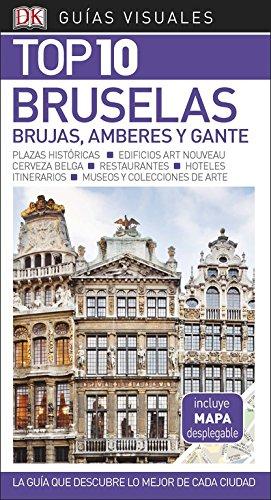 Guía Visual Top 10 Bruselas: La guía que descubre lo mejor de cada ciudad (GUIAS TOP10) Tapa blanda – 30 ene 2018 Varios autores DK 0241336481 TRAVEL / Europe / General
