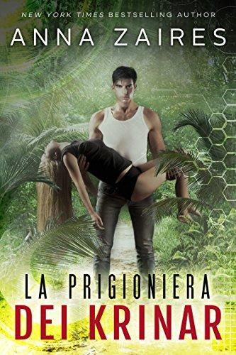 La Prigioniera dei Krinar (Italian Edition)