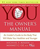 The Body That Will Make You Healthier and Younger, Michael F. Roizen and Mehmet C. Oz, 0060765313