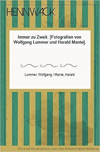 Immer zu zweit: Amazon.de: Wolfgang Lummer, Harald Mante: Bücher