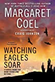 Watching Eagles Soar, Margaret Coel, 0425265544