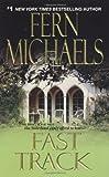 Fast Track, Fern Michaels, 1420101862