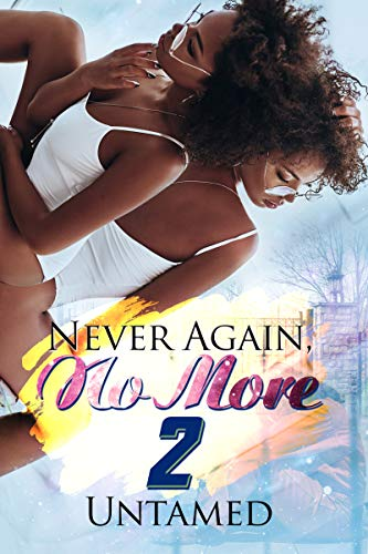 Book Cover: Never Again, No More 2: Getting Back to Me