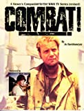 Combat! A Viewer's Companion to the WWII TV Series, Revised Edition