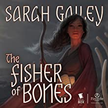 The Fisher of Bones Audiobook by Sarah Gailey Narrated by XE Sands