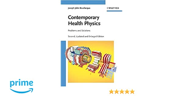Contemporary health physics problems and solutions joseph john contemporary health physics problems and solutions joseph john bevelacqua 9783527408245 amazon books fandeluxe Images