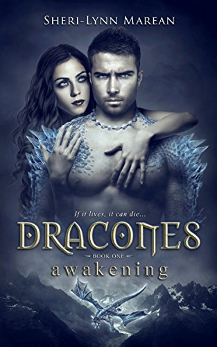 Dracones Awakening: Dark Dragon Shifter by [Marean, Sheri-Lynn]