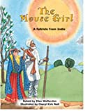 The Mouse Girl: A Folktale From India (More Folktales)