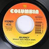 Journey 45 RPM Separate Ways (Worlds Apart) / Frontiers
