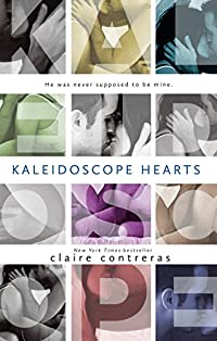 Kaleidoscope Hearts by Claire Contreras ebook deal