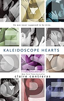 Kaleidoscope Hearts by [Contreras, Claire]