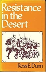 Resistance in the Desert: Moroccan Responses to French Imperialism 1881-1912