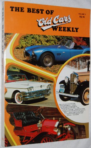 The Best of Old Cars Weekly, Volume 3 (The Best of Old Cars Weekly, Volume 3)