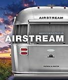 Airstream: America's World Traveler
