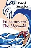 Francesca and the Mermaid