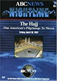 Nightline - The Hajj: One American's Pilgrimage to Mecca by Mpi Home Video