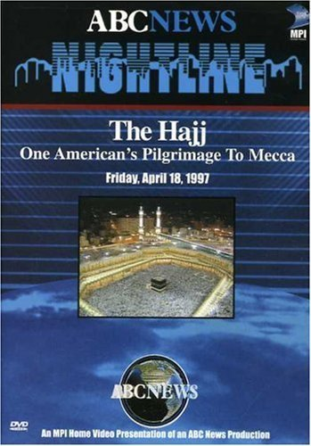 Nightline - The Hajj: One American's Pilgrimage to Mecca by Mpi Home Video by