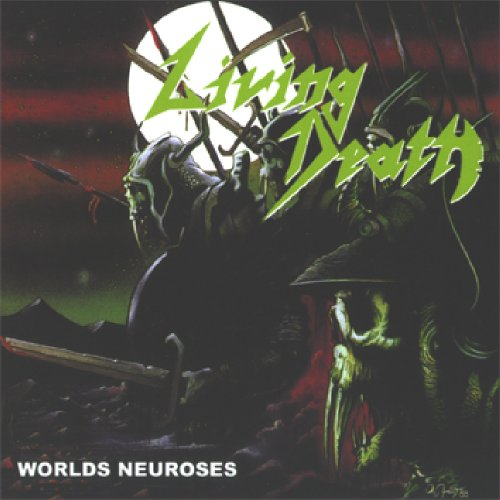 Living Death: Worlds Neuroses (Audio CD)