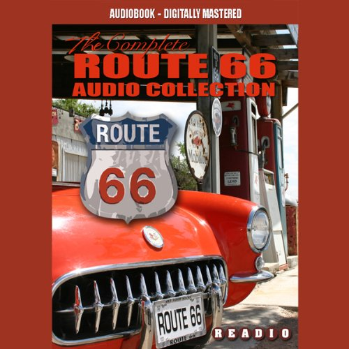 Route 66 - America's Main Street: The Complete Route 66 Collection