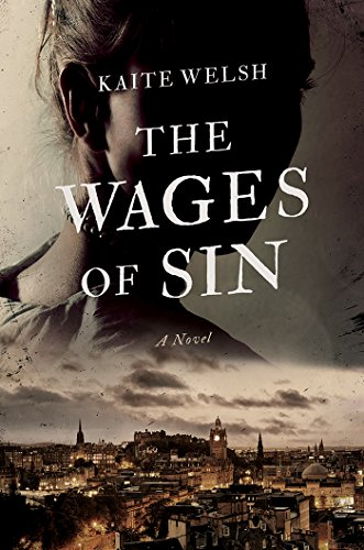 The Wages of Sin: A Novel by [Welsh, Kaite]