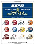 ESPN Southeastern Conference Football Encyclopedia, , 034551386X