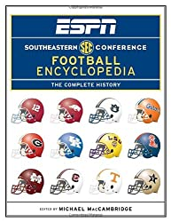 ESPN Southeastern Conference Football Encyclopedia: The Complete History