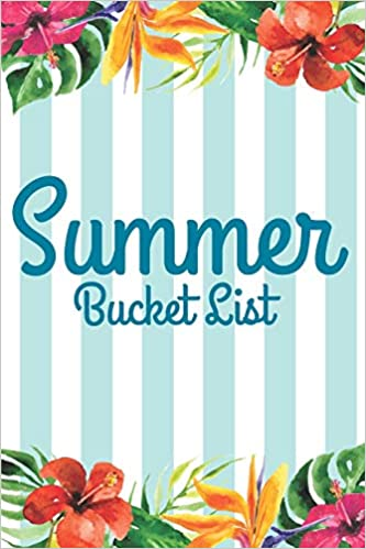 summer bucket list a journal motivational quotes and