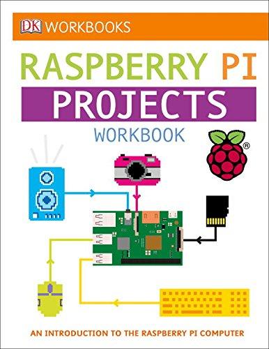 DK Workbooks Raspberry Projects Workbook