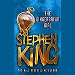 The Gingerbread Girl | Stephen King