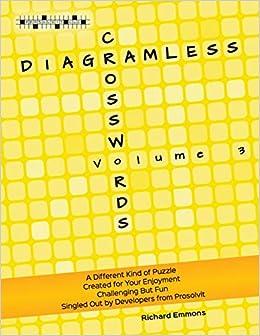 Diagramless Crosswords Volume 3 Emmons Richard 9780986331244