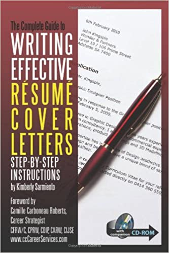 complete guide to writing effective resume cover letters step by step instructions with companion cd rom kimberly sarmiento 9781601382382 amazoncom - Writing Effective Cover Letters