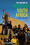 The Making of Modern South Africa: Conquest, Apartheid, Democracy