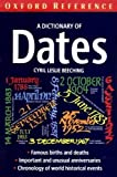 A Dictionary of Dates, Cyril L. Beeching, 0192852744