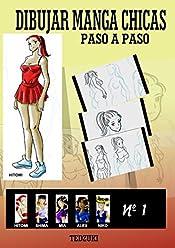 Dibujar manga chicas (Spanish Edition)