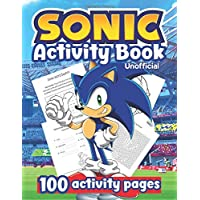 SONIC ACTIVITY BOOK: NEW! Sonic The Hedgehog Activity Book for Kids Ages 4-6, 6-8, 8-12! Unofficial Activity Book with 100+ Puzzle Pages for Hours of ... Word Search, Word Scramble and much more!