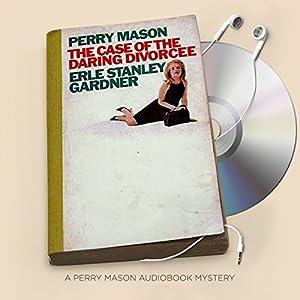 The Case of the Daring Divorcee Audiobook