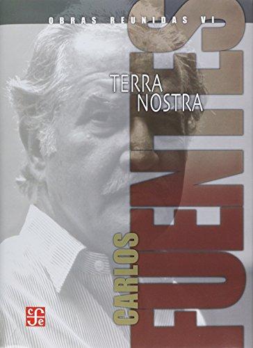 Obras Reunidas Vi  Terra Nostra