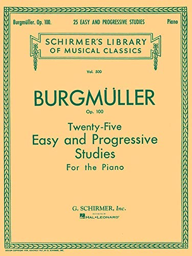 Twenty-Five Easy and Progressive Studies for the Piano, Op. 100: Schirmer Library of Classics Volume 500 Piano Solo (Best Mozart Piano Pieces)