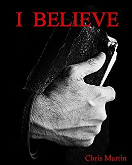 I Believe by [Martin, Chris]