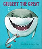 Gilbert the Great, Jane Clarke, 1402721692