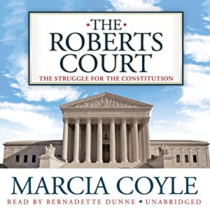 The Roberts Court Audiobook