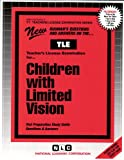 Children with Limited Vision, Rudman, Jack, 0837380073