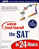 Arco's Teach Yourself the SAT in 24 Hours, Cambridge Educational Services Staff, 0028626893