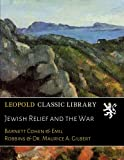 Jewish Relief and the War (Hebrew Edition)