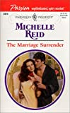 The Marriage Surrender, Michelle Reid, 0373120141