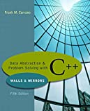 Data Abstraction & Problem Solving with C++ (5th Edition)