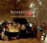 Sugaring Off, Brian T. Allen, 0300103514