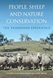 People, Sheep and Nature Conservation, Jamie Kirkpatrick and Kerry Bridle, 0643093729