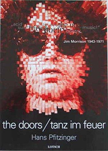 the doors /tanz im feuer: Zum 30. Todestag von Jim Morrison