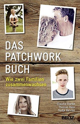 das-patchworkbuch-wie-zwei-familien-zusammenwachsen